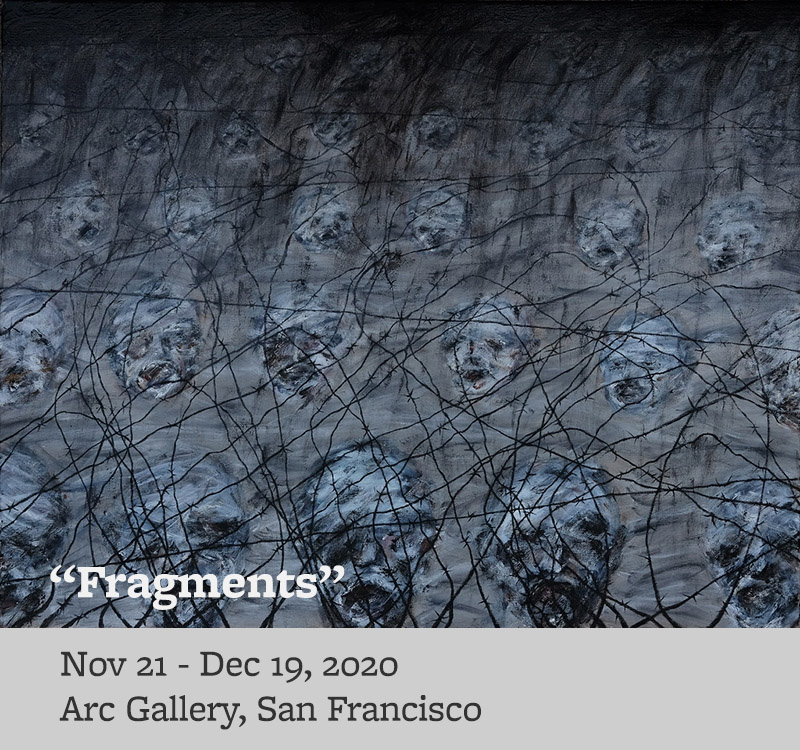 Fragments, Nov. 21 - Dec. 19, 2020, Arc Gallery, San Francisco