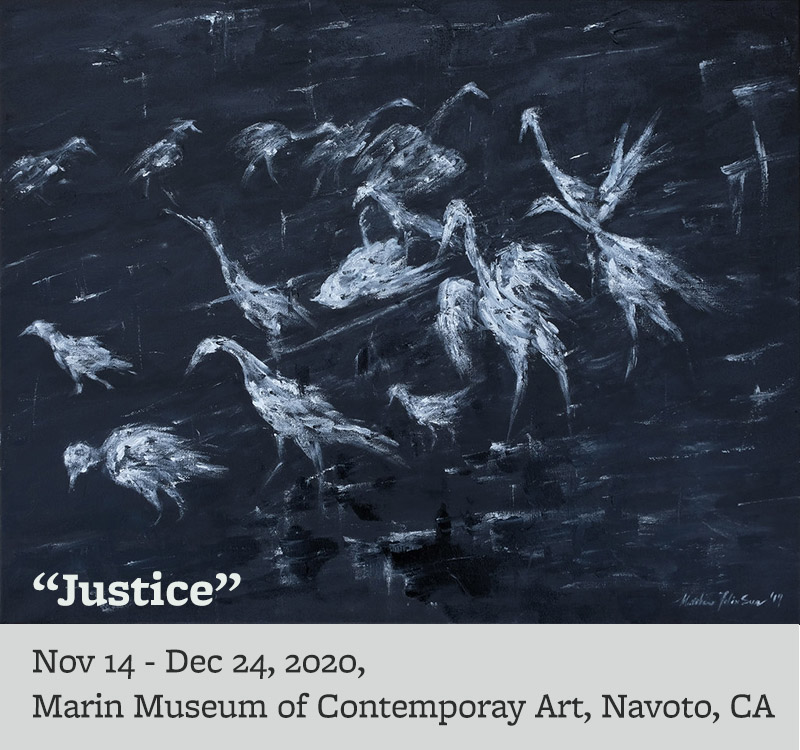 Justice - Nov 14 - Dec 24, 2020, Marin Museum of Contemporary Art