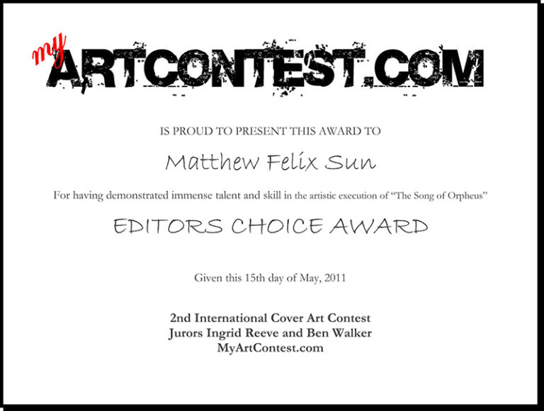 """Editors Choice for """"The Song of Orpheus"""", MyyArtContest.com, 2011"""