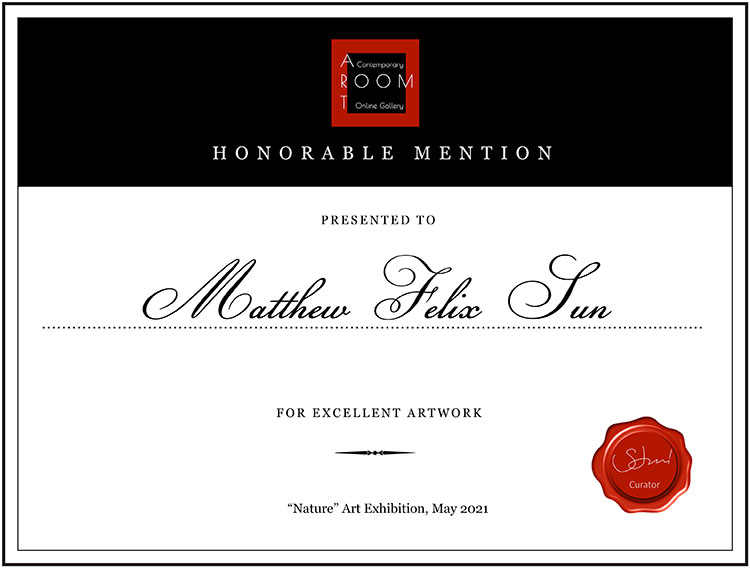 """Honorable Mention Award, """"Nature"""" Art Exhibition, May 2021, Art Room Gallery"""